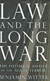Law and the Long War, Benjamin Wittes, 159420179X