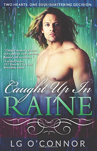 Download Caught Up in RAINE (Caught Up in Love) (Volume 1) pdf