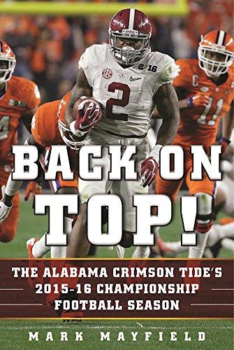 Download PDF Back on Top! - The Alabama Crimson Tide's 2015-16 Championship Football Season