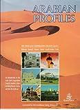 Arabian Profiles: Arab Gulf Co-operation Council (AGCC), Bahrain-Kuwait-Oman-Qatar-Saudi Arabia-UAE (Arabian Heritage)