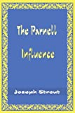 The Parnell Influence, Joseph Strout, 059501125X