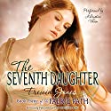 The Seventh Daughter: The Faerie Path, Book 3 Audiobook by Frewin Jones Narrated by Khristine Hvam