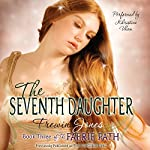 The Seventh Daughter: The Faerie Path, Book 3 | Frewin Jones