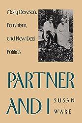Partner and I: Molly Dewson, Feminism, and New Deal Politics