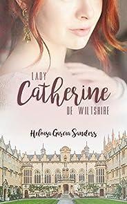 Lady Catherine de Wiltshire