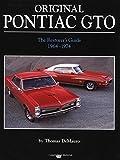 img - for Original Pontiac GTO: The Restorer's Guide 1964-1972 (Original Series) by Thomas De Mauro (2001-12-15) book / textbook / text book