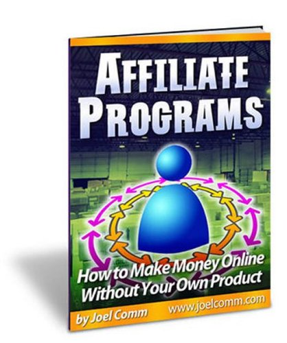 Affiliate Programs: How to Make ...