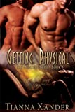 Getting Physical (The Endowed Book 3)