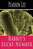 Rabbit's Lucky Number, Lee Pearson, 0615163823