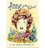 [(Anne of the Island )] [Author: L. M. Montgomery] [Feb-2014]