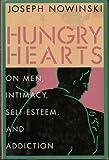 Hungry Hearts, Joseph K. Nowinski, 002923221X
