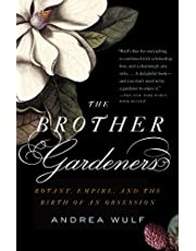 The Brother Gardeners: A Generation of Gentlemen Naturalists and the Birth of an Obsession (Vintage)