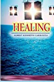 Healing, Albert Kenneth Carrozza, 1494407523