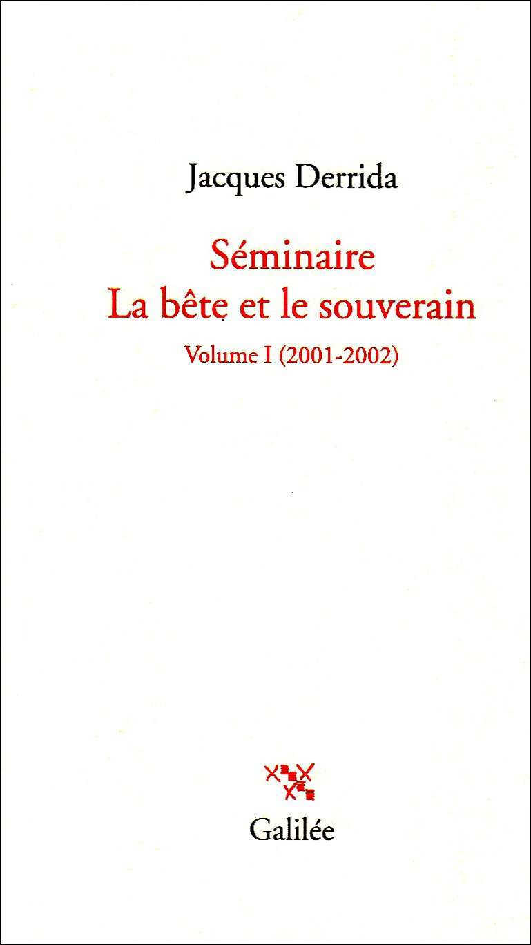 Séminaire La bête et le souverain : Tome 1, 2001-2002