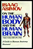 Isaac Asimov on the Human Body, Isaac Asimov and Random House Value Publishing Staff, 0517459981