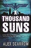 """""""A Thousand Suns"""" av Alex Scarrow"""