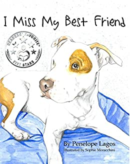 I Miss My Best Friend by [Lagos, Penelope]