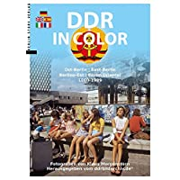 DDR in Color Ost-Berlin 1960-1989
