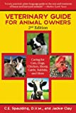 Veterinary Guide for Animal Owners, C. E. Spaulding and Jackie Clay, 1616081392
