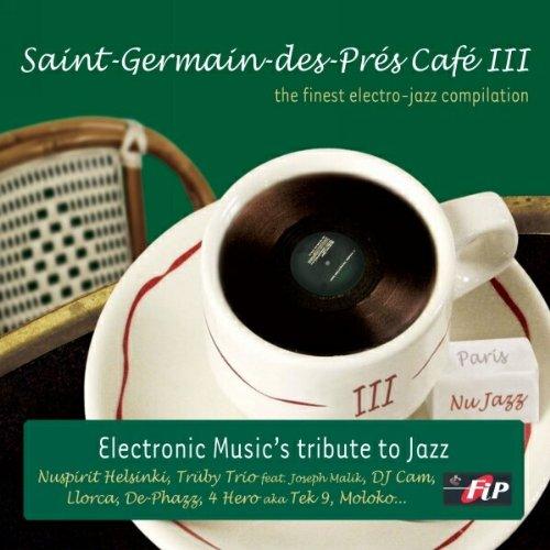 Saint Germain Des Pres Cafe, Vol. 3 by Wagram