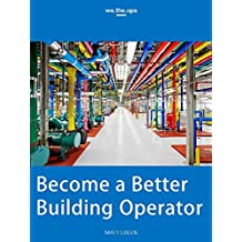 Become a Better Building Operator