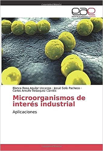 Microorganismos de interés industrial: Aplicaciones: Amazon ...