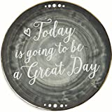 """Pavilion Gift Company Emmaline """"Today is going to be a Great Day"""" Ceramic Decorative Plate, 9"""", Charcoal"""