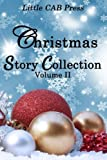 img - for Christmas Story Collection Volume II Little CAB Press by A P Maddox (2016-10-26) book / textbook / text book
