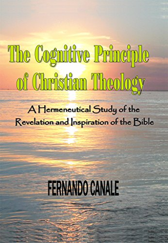 the-cognitive-principle-of-christian-theology-an-hermeneutical-study-of-the-revelation-and-inspirati