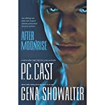 After Moonrise | P.C. Cast,Gena Showalter