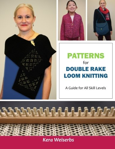 - Patterns for Double Rake Loom Knitting: A Guide for All Skill Levels