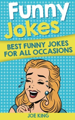 Funny Jokes: Best Funny Jokes for All Occasions