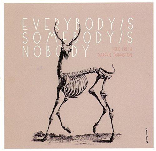 Everybody's Somebody's Nobody's