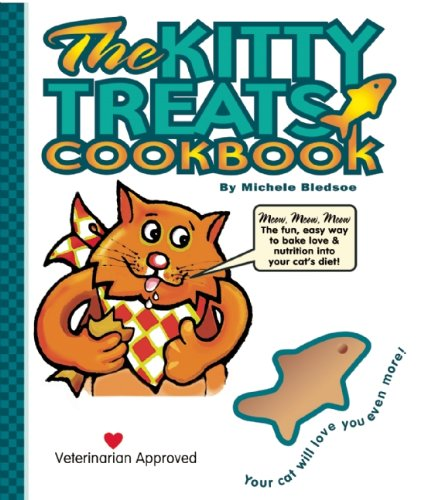 Kitty Treats Cookbook - The Kitty Treats Cookbook