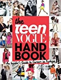 The Teen Vogue Handbook: An Insider's Guide to Careers in Fashion.