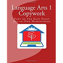 Language Arts 1 Copywork: Part of the Easy Peasy All-in-One Homeschool