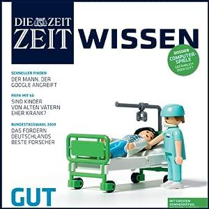 ZeitWissen, Juni/Juli 2009 Audiomagazin