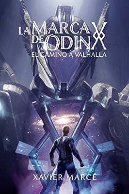 La marca de Odin: El camino a Valhalla (Volume 2) (Spanish Edition)