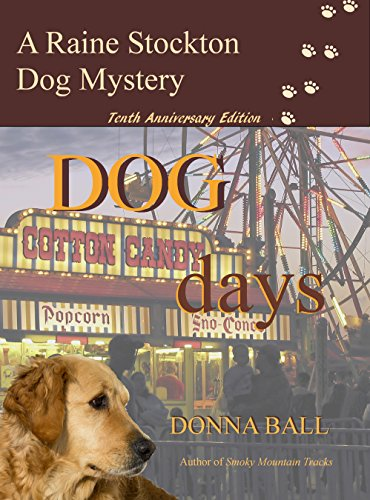 (Dog Days (Raine Stockton Dog Mystery Book 10))