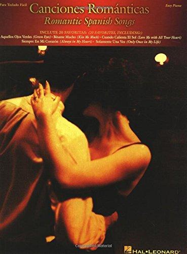 Canciones Romanticas: Romantic Spanish Songs (Easy Piano (Hal Leonard))