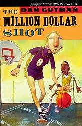 The Million Dollar Shot (new cover) (Million Dollar Series)