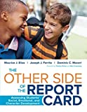img - for The Other Side of the Report Card: Assessing Students  Social, Emotional, and Character Development book / textbook / text book