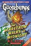 Goosebumps: The Scarecrow Walks at Midnight (Goosebumps Classics (Reissues/Quality))
