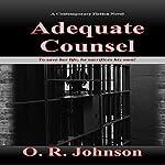 Adequate Counsel | O.R. Johnson