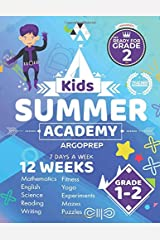 Kids Summer Academy by ArgoPrep - Grades 1-2: 12 Weeks of Math, Reading, Science, Logic, Fitness and Yoga | Online Access Included | Prevent Summer Learning Loss Paperback