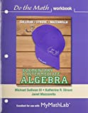 Elementary and Intermediate Algebra Do the Math Workbook Plus MyMathLab -- Access Card Package 3rd Edition