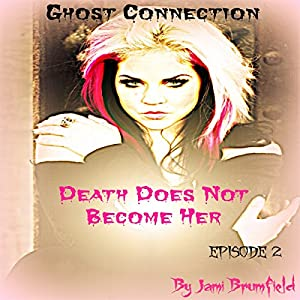 Death Does Not Become Her Audiobook