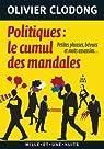 Politiques : le cumul des mandales : Petites phrases, bévues et mots assassins (Les Petits Libres t. 83) par Clodong