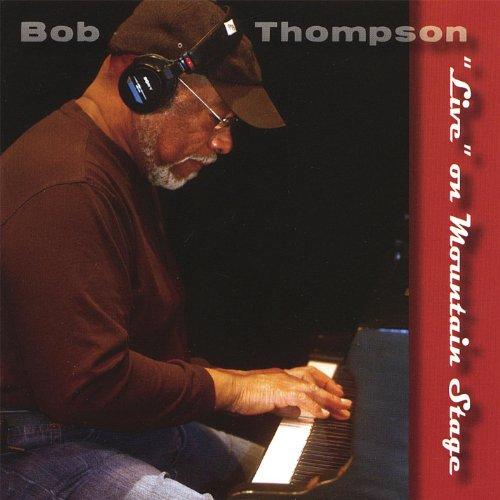Bob Thompson Live On Mountain - Colortone.com