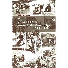 Au 3e escadron monté du cambodge - 1949-